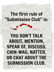 the first rule of Submission Club