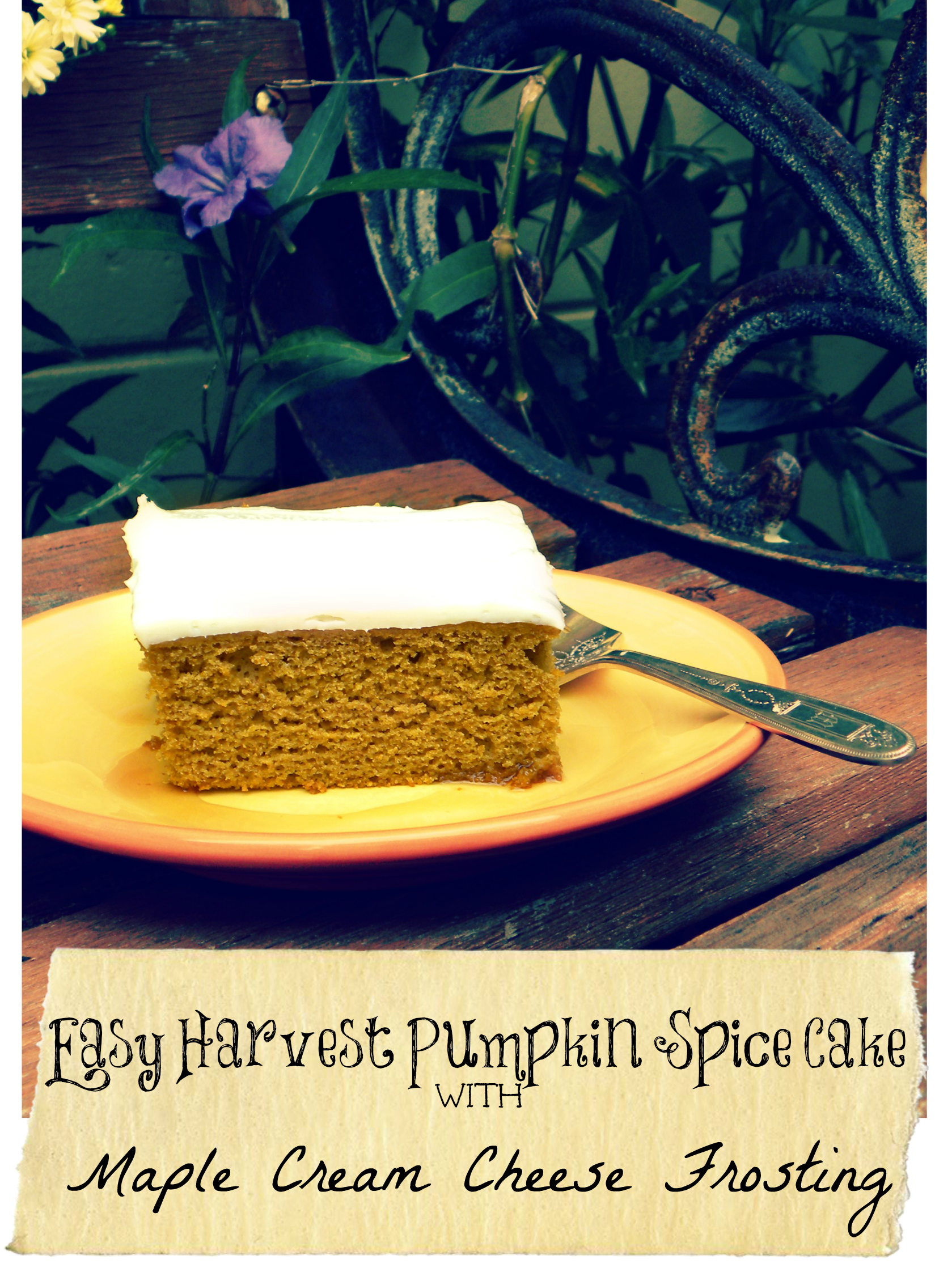 SUPER Easy Harvest Pumpkin Spice Cake with Maple Cream Cheese Frosting