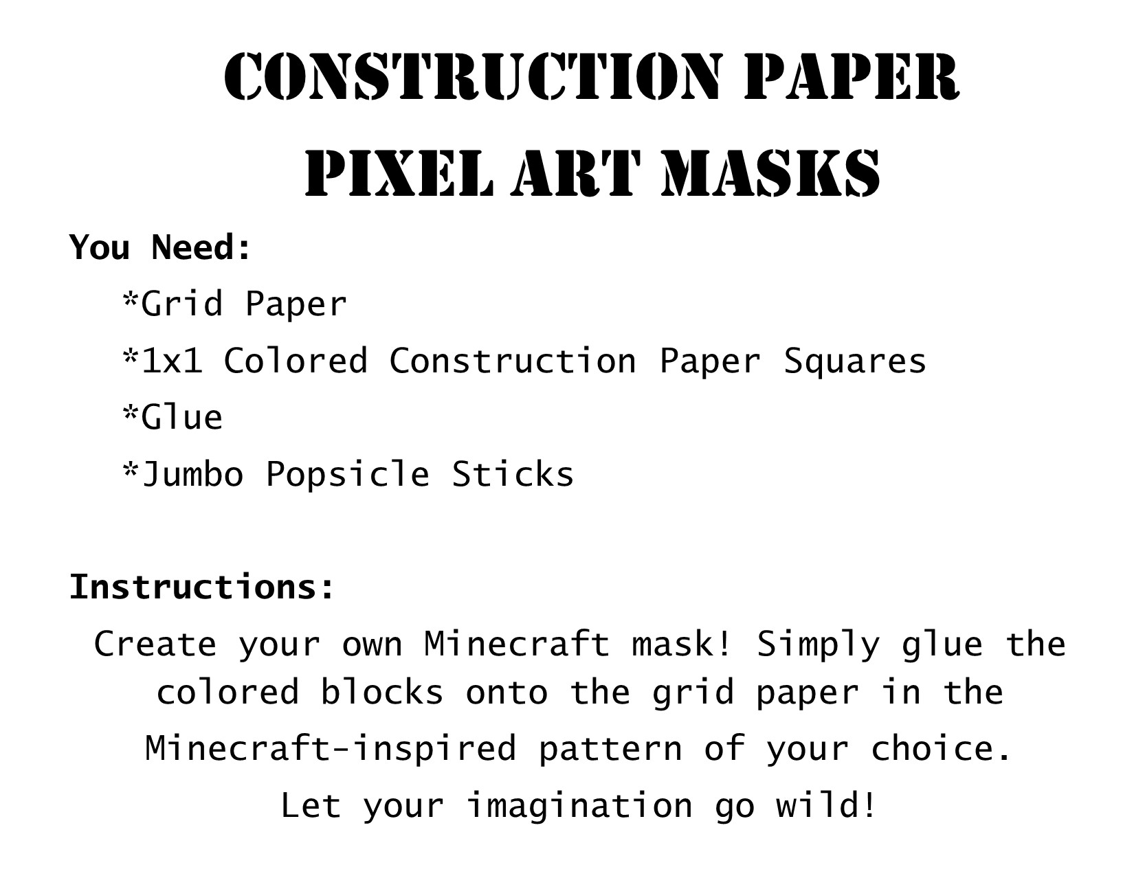 How to make Minecraft construction paper masks