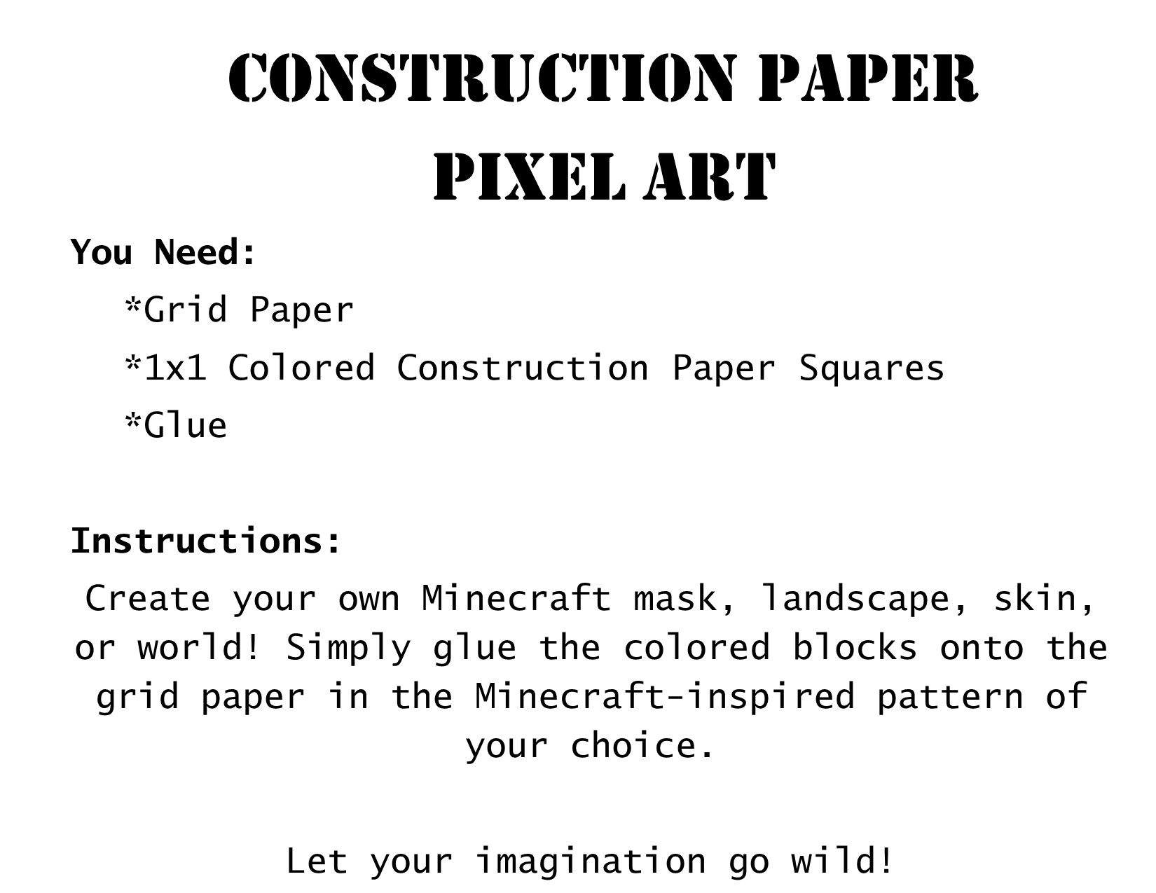Minecraft construction paper pixel masks